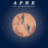 Go Somewhere von Apre