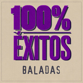100% Éxitos - Baladas von Various Artists