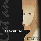 Lullaby Renditions of Celine Dion de The Cat and Owl
