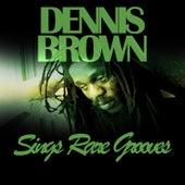 Sings Rare Grooves by Dennis Brown