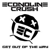 Get Out Of The Way (Gold Heart) by Econoline Crush