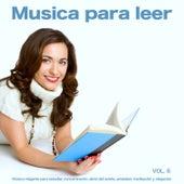 Musica para leer: Música relajante para estudiar, concentración, alivio del estrés, ansiedad, meditación y relajación, Vol. 6 de Musica para Concentrarse