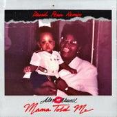 Mama Told Me (David Penn Remix) de Alex Newell