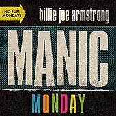Manic Monday by Billie Joe Armstrong