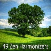 49 Zen Harmonizers de Zen Meditation and Natural White Noise and New Age Deep Massage