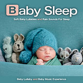 Baby Sleep: Soft Baby Lullabies and Rain Sounds For Sleep by Baby Lullaby (1)