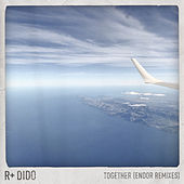 Together (Endor Remixes) by Rplus