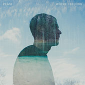 Where I Belong by Plàsi