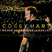 Never Surrender (Angels 2020) by Corey Hart