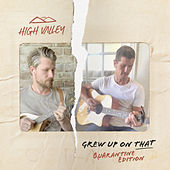 Grew Up On That (Quarantine Edition) by High Valley
