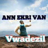 Ann Ekri Van by Vwadezil
