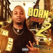 Bornbroke 2 by Dreadrock