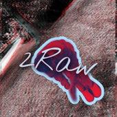 2Raw by La'Cam