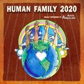 Human Family 2020 by Maya Angelou