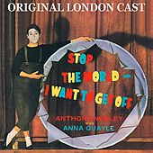 Stop the World - I Want to Get Off (Original London Cast) by Various Artists