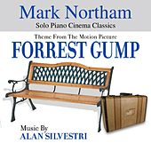 Forrest Gump - Theme from the Motion Picture (feat. Mark Northam) - Single by Alan Silvestri
