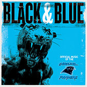 Black & Blue: the Official Music of the Carolina Panthers by Various Artists