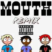 Mouth (Remix) von K1d Asant3