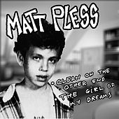 Clean on the Other End/The Girl of My Dreams by Matt Pless