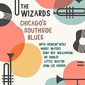 The Wizards Chicago's Southside Blues von Howlin' Wolf