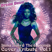 Cover Tribute, Vol. 1 - Diana Ross & The Supremes von The Upsidedown