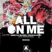 All On Me (Remixes) by Armin Van Buuren