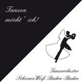 Tanzen möcht' ich de Tanzorchester SchwarzWeiß Baden-Baden