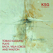 Bach, Villa-Lobos and Walton von Tobias Kassung