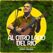 Al Otro Lado Del Río (342 Amazônia ao Vivo no Circo Voador) de Jorge Drexler