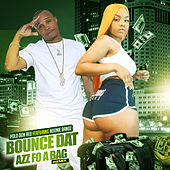 Bounce Dat Azz Fo A Bag (Remix) by Polo Don Red