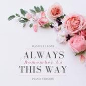 Always Remember Us This Way (Piano Version) de Daniele Leoni