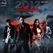 Mirza the Untold Story (Original Motion Picture Soundtrack) by Yo Yo Honey Singh