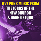 Live Punk Music From The Lords Of The New Church & Gang Of Four von Lords Of The New Church