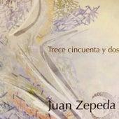 Trece Cincuenta y Dos de Juan Zepeda