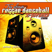 The Ultimate Reggae Dancehall X-Perience 2008 by Various Artists