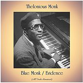 Blue Monk / Evidence (All Tracks Remastered) de Thelonious Monk