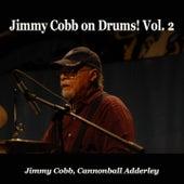 Jimmy Cobb on Drums!, Vol. 2 de Cannonball Adderley Jimmy Cobb