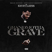 Grandmotha Grave von Kevin Gates
