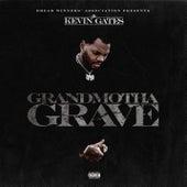 Grandmotha Grave de Kevin Gates