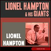 Lionel Hampton & His Giants (Album of 1956) de Lionel Hampton