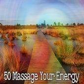 50 Massage Your Energy by Deep Sleep Meditation