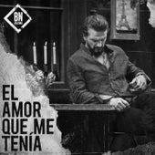 El Amor Que Me Tenía de Ricardo Arjona