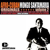Afro-Cuban Originals, Volume 2 von Mongo Santamaria