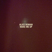 Wake Me Up von Alice Boman