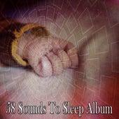 58 Sounds to Sleep Album by Baby Sleep Sleep