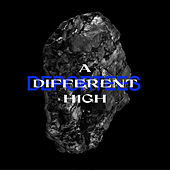 A Different High by Deportees
