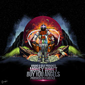 Money Won't Buy You Angels by Self Provoked Ariano