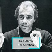 Lalo Schfrin - The Selection von Lalo Schfrin