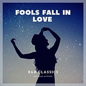 Fools Fall in Love (R&b Classics) de Various Artists
