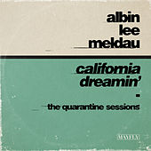 California Dreamin' (The Quarantine Sessions) van Albin Lee Meldau